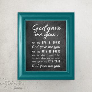 God Gave Me You // Chalkboard Lyric Poster