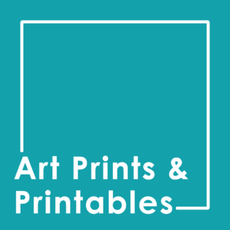 Art Prints & Printables