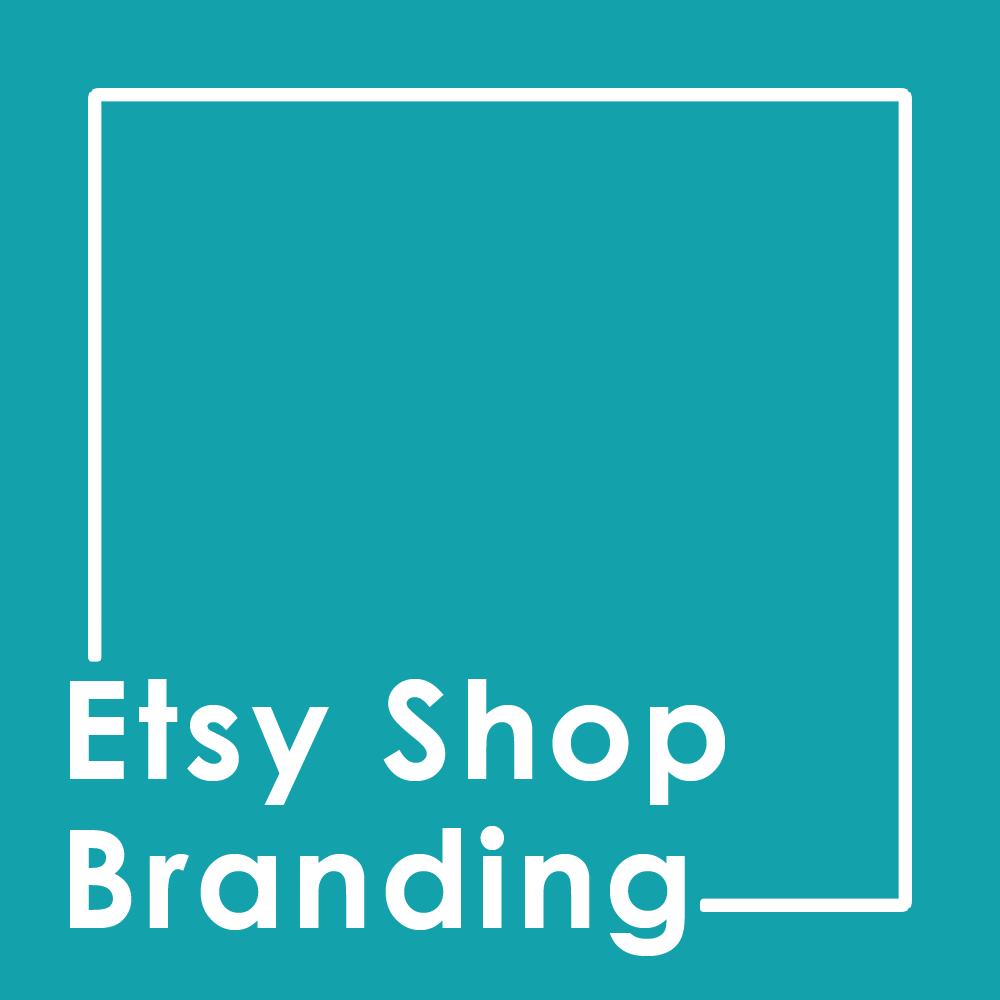 Etsy Shop Branding